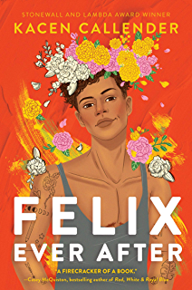 Felix Ever After (English Edition)