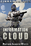 Information Cloud (Tales of Cinnamon City Book 1) (English Edition)