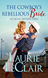 The Cowboy's Rebellious Bride (The McCall Brothers Book 1) (English Edition)