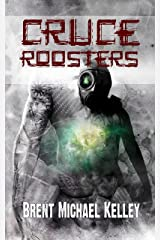 Cruce Roosters Kindle Edition