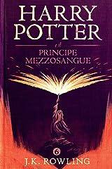 Harry Potter e il Principe Mezzosangue Formato Kindle