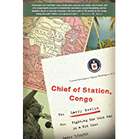 Chief of Station, Congo: Fighting the Cold War in a Hot Zone (English Edition)