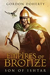 Empires of Bronze: Son of Ishtar (Empires of Bronze 1) Kindle Edition