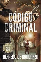 CÓDIGO CRIMINAL: un thriller de David Ribas (David Ribas (Thrillers en español) nº 7) Versión Kindle