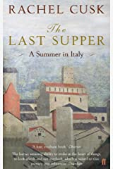 The Last Supper: A Summer in Italy Paperback