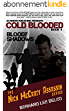 Cold Blooded Assassin Book 4: Bloody Shadows (Nick McCarty Assassin Series) (English Edition)