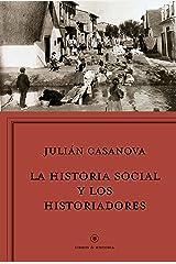 La historia social y los historiadores: ¿Cenicienta o princesa? (Libros de Historia) Tapa blanda