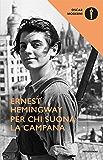 Per chi suona la campana (Oscar classici moderni Vol. 123) (Italian Edition)