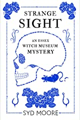 Strange Sight: An Essex Witch Museum Mystery Kindle Edition