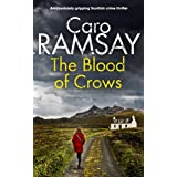 THE BLOOD OF CROWS an absolutely gripping Scottish crime thriller (Detectives Anderson and Costello Mystery Book 4) (English