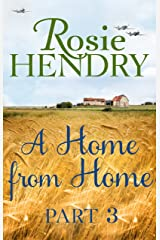 A Home from Home: Part 3 Kindle Edition