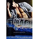Reigns To Her Heart (Fire & Ice Book 2)