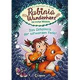 Rubinia Wunderherz, die mutige Waldelfe (Band 2) - Das Geheimnis der schwarzen Feder: Kinderbuch zum Vorlesen und ersten Selb
