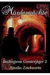 Berlingtons Geisterjäger 2 - Mördernächte Kindle Ausgabe