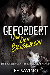 Gefordert von den Berserkern: eine Gestaltwandler-Dreiecksromanze Kindle Ausgabe