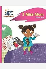 Reading Planet - I Miss Mum - Pink B: Rocket Phonics (Rising Stars Reading Planet) Kindle Edition