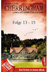 Cherringham Sammelband V - Folge 13-15: Landluft kann tödlich sein Kindle Ausgabe