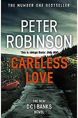 Careless Love: DCI Banks 25 Kindle Edition