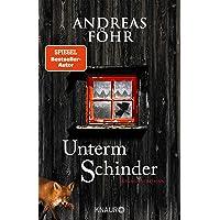Unterm Schinder: Kriminalroman (Ein Wallner & Kreuthner Krimi, Band 9)