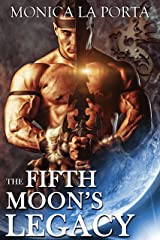 The Fifth Moon's Legacy (The Fifth Moon's Tales Book 6) Kindle Edition