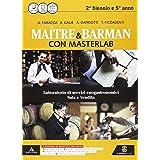 Masterlab. Maître e barman. Vol. unico. Per gli Ist. professionali alberghieri. Con e-book. Con espansione online