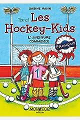 Les Hockey-Kids: L'aventure commence Format Kindle
