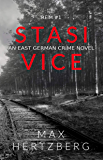 Stasi Vice: An East German crime novel (Reim Book 1)