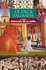 The Holy Cow: and other Indian Stories (SPANISH)