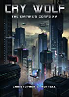 Cry Wolf (The Empire's Corps Book 15) (English Edition)