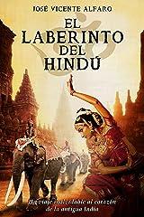 El laberinto del hindú Versión Kindle