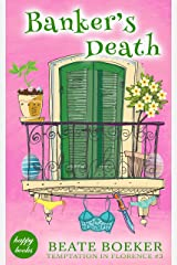 Banker's Death (Temptation in Florence Book 3) (English Edition) Kindle Ausgabe