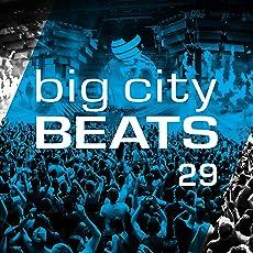 Big City Beats, Vol. 29 [Explicit] (World Club Dome 2018 Winter Edition)