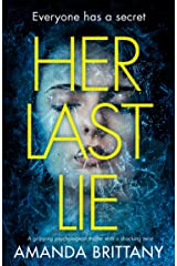 Her Last Lie: A gripping psychological thriller with a shocking twist! Kindle Edition