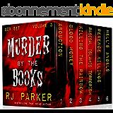 Murder By The Books Vol. 3: (True Crime Murder & Mayhem) (Horrific True Stories) (English Edition)