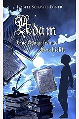 Adam - Eine Königsfreunde-Geschichte Kindle Ausgabe