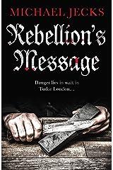 Rebellion's Message (Jack Blackjack series Book 1) Kindle Edition