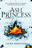 Ash Princess (The Ash Princess Trilogy)