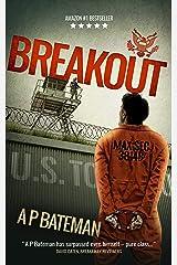 Breakout (Alex King Book 7) Kindle Edition