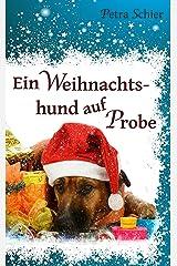 Ein Weihnachtshund auf Probe Kindle Ausgabe