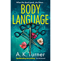 Body Language: 'Spellbinding storytelling' Val McDermid