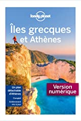 Îles grecques et Athènes - 10ed (Guide de voyage) Format Kindle