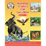Bal-Mukund: Inspiring Stories for Children Vol 1