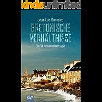 Bretonische Verhältnisse: Ein Fall für Kommissar Dupin (Kommissar Dupin ermittelt 1)