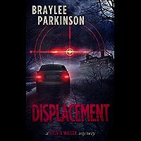 Displacement: Book 2 (Sylvia Wilcox Mysteries)