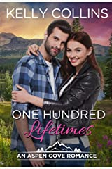 One Hundred Lifetimes (An Aspen Cove Romance Book 7) Kindle Edition