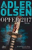 Opfer 2117: Thriller - Der achte Fall für das Sonderdezernat Q (Carl Mørck)