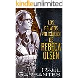 Los relatos policíacos de Rebeca Olsen