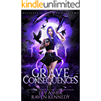 Grave Consequences (Hellgate Guardians Book 2)