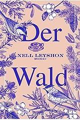 Der Wald: Roman (German Edition) Kindle Edition