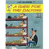 Lucky Luke Vol.23: A Cure for the Daltons (Lucky Luke Adventures)
